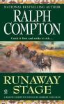 Runaway Stage - Ralph Compton, Robert Vaughan