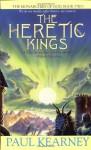 The Heretic Kings - Paul Kearney