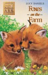 Foxes on the Farm - Ben M. Baglio, Lucy Daniels
