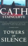 Towers Of Silence - Cath Staincliffe