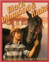 Black Diamond and Blake - Deborah Blumenthal