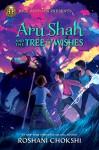 Aru Shah and the Tree of Wishes - Roshani Chokshi
