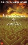 Exorcismos de Esti(l)o - Guillermo Cabrera Infante