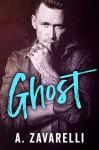 GHOST (Boston Underworld Book 3) - A. Zavarelli