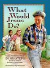 What Would Jesus Do? - Mack Thomas, Helen Haidle
