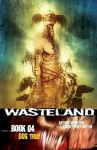 Wasteland Book 4: Dog Tribe - Antony Johnston, Christopher Mitten