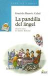 La Pandilla del Angel - Graciela Beatriz Cabal