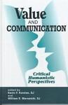 Value and Communications: Critical Humanistic Perspectives - Kevin F. Kersten, Brenda Dervin, William E. Biernatzki