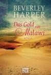 Das Gold von Malawi: Roman (German Edition) - Beverley Harper, Karin Dufner
