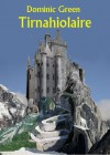Tirnahiolaire - Dominic Green