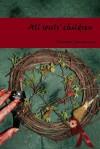 All Souls' Children (Magic behind the Mountains) - Diandra Linnemann