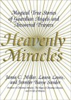 Heavenly Miracles - Jamie Miller, Jennifer B. Sander, Laura Lewis
