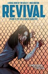 Revival Vol. 6: Thy Loyal Sons & Daughters - Tim Seeley, Mike Norton, Jenny Frison