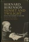 Sunset and Twilight: From the Diaries of 1947-1958 - Bernard Berenson, Iris Origo, Nicky Mariano