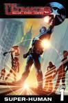 Ultimates: Super-Human 1 - Mark Millar, Brian Hitch