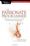 The Passionate Programmer - Chad Fowler, David Heinemeier Hansson