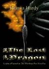 The Last Dragon - Dianna Hardy