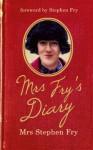 Mrs Fry's Diary - Mrs. Stephen Fry, Stephen Fry