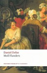 The Fortunes and Misfortunes of the Famous Moll Flanders, & C. (Oxford World's Classics) - Daniel Defoe, G.A. Starr