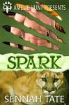 Spark (Sunset Glade Panthers Book 1) - Sennah Tate, Amelie Hunt