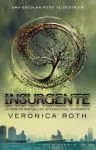 Insurgente (Trilogia Divergente) - Veronica Roth, Lucas Peterson