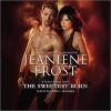 The Sweetest Burn - Tavia Gilbert, Jeaniene Frost
