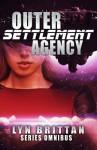 Outer Settlement Agency: Series Omnibus - Lyn Brittan