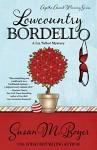 Lowcountry Bordello - Susan M. Boyer