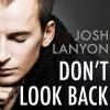 Don't Look Back - Josh Lanyon, Graham Halstead