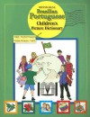 Hippocrene Brazilian Portuguese Children's Picture Dictionary: English-Brazilian Portuguese/Brazilian Portuguese-English - Hippocrene Books