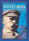 Historia : burzliwy wiek XX : podręcznik dla III klasy liceum ogólnokształcącego, liceum profilowanego i technikum : kształcenie w zakresie podstawowym i rozszerzonym - Robert Śniegocki