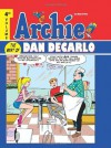 Archie: Best of Dan DeCarlo Volume 4 (Archie: the Best of Dan Decarlo) - Frank Doyle, Dick Malmgren, Dan DeCarlo