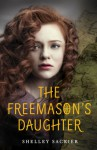 The Freemason's Daughter - Shelley Sackier