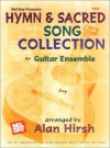 Hymn and Sacred Song Collection for Guitar Ensemble - Alan Hirsch