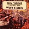 Wyrd Sisters: Discworld #6 - Terry Pratchett, Celia Imrie, ISIS Audio Books