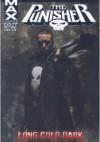 The Punisher MAX Vol. 9: Long Cold Dark - Garth Ennis, Howard Chaykin