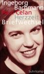 Herzzeit: Ingeborg Bachmann - Paul Celan. Der Briefwechsel - Ingeborg Bachmann, Paul Celan