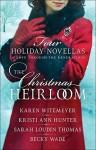 The Christmas Heirloom: Four Holiday Novellas of Love Through the Generations - Karen Witemeyer, Becky Wade, Sarah Loudin Thomas, Kristi Ann Hunter