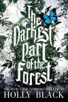 The Darkest Part of the Forest - Holly Black