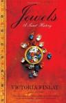 Jewels: A Secret History - Victoria Finlay