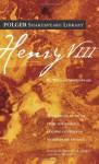 Henry VIII - Paul Werstine, Barbara A. Mowat, William Shakespeare