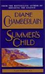 Summer's Child - Diane Chamberlain