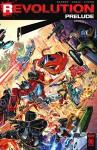 SDCC 2016 Sneak Peak Revolution Prelude #00 AKA: Secret Raiders: A Revolution Prelude featuring Transformers, GI Joe, M.A.S.K., Action Man, Micronauts, and ROM Space Knight - John Barber, Fico Ossio, David Hedgecock