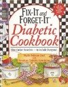 Fix-It and Forget-It Diabetic Cookbook: Slow-Cooker Favorites to Include Everyone! - Phyllis Pellman Good