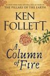 A Column of Fire - Ken Follett, John Lee