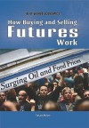 How Buying and Selling Futures Work - Susan Meyer