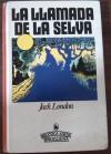 La llamada de la selva - Jack London