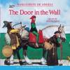 The Door in the Wall - Marguerite De Angeli, Roger Rees
