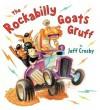 The Rockabilly Goats Gruff - Jeff Crosby