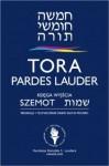 Tora Pardes Lauder. Szemot - Księga Wyjścia - autor nieznany, Sacha Pecaric